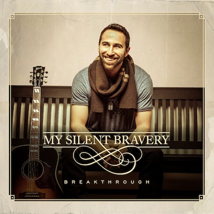 My Silent Bravery Breakthrough Album Cover