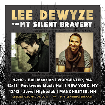 My Silent Bravery Lee Dewyze Tour Dates