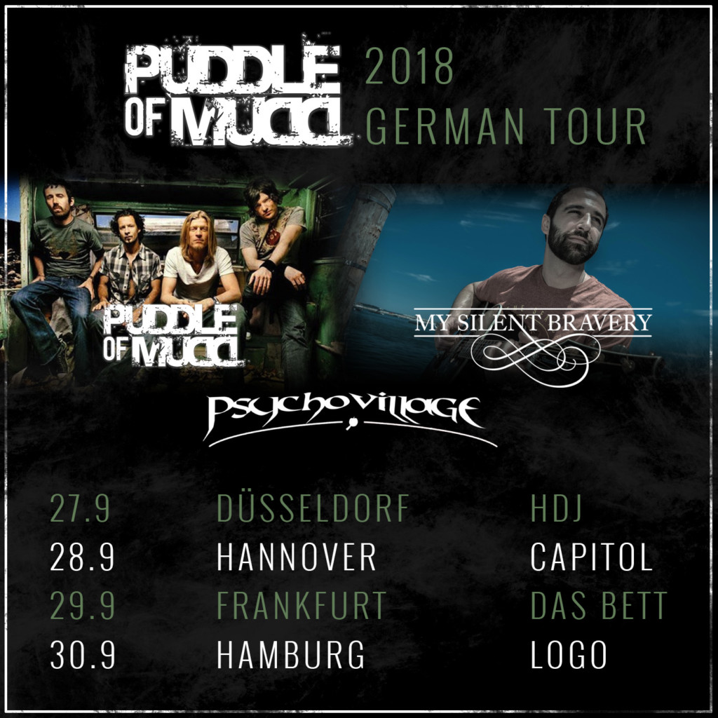 Germany Dates with Puddle of Mudd | My Silent Bravery